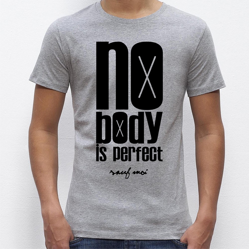 2ef8e3725d077 NO BODY IS PERFECT T-SHIRT