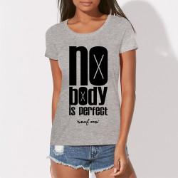 No body is perfect (sauf moi) Tee shirt original